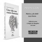 Presentación del libro, Una vida con rostro humano, de D. Enrique Mendoza Díaz