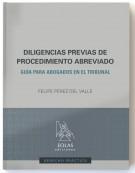 Presentación del libro Diligencias previas de procedimiento abreviado: Guía para abogados en el Tribunal, de Felipe Pérez del Valle.